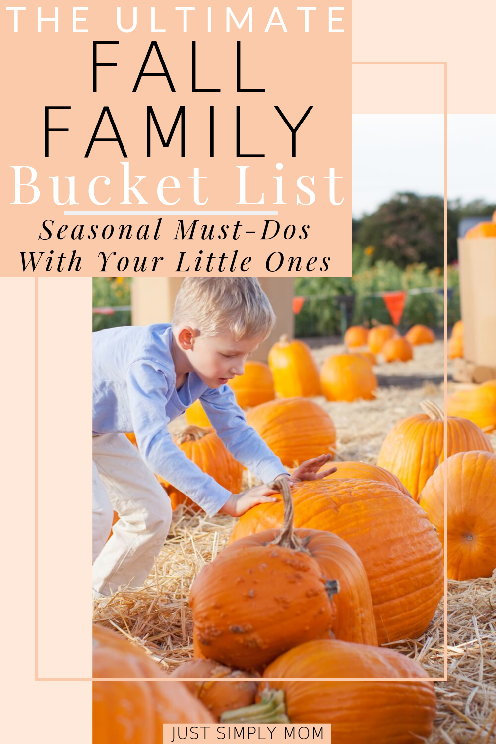 The Ultimate Fall Family Bucket List for 2019